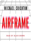 Airframe (MP3): A Novel